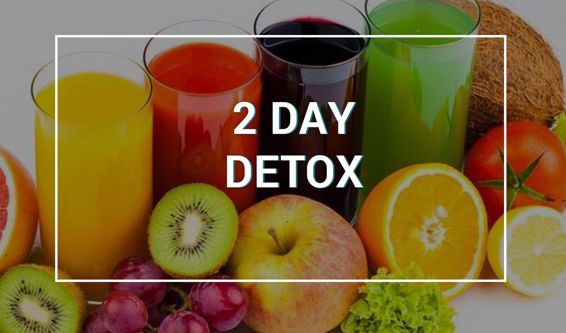 2 day detox22