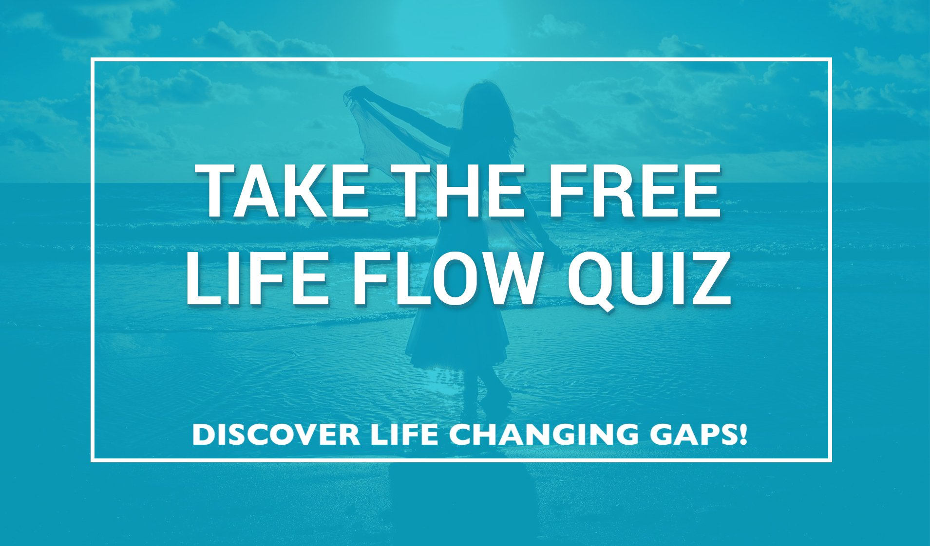 life-flow-quiz-start-here-hover1